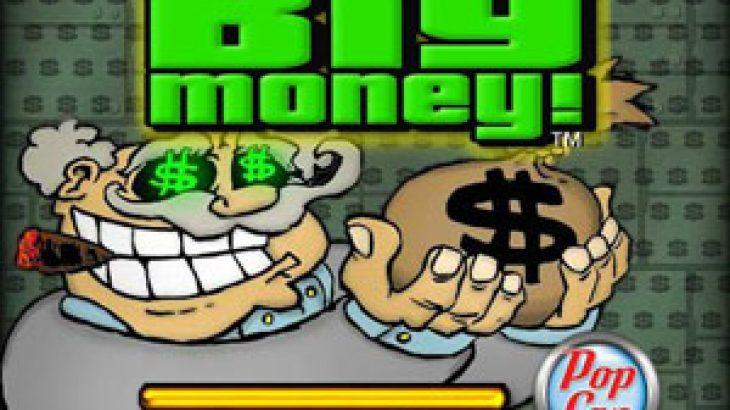 Big Money!